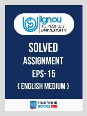 EPS15 IGNOU Solved Assignment English Medium