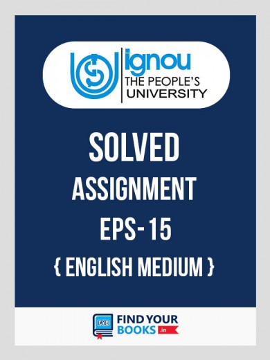 EPS15 IGNOU Solved Assignment in English Medium