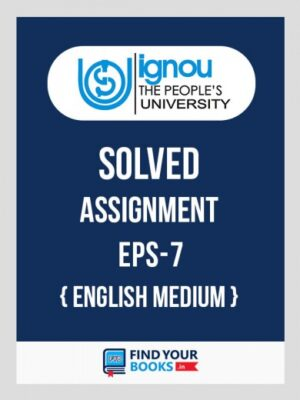 EPS7 IGNOU Solved Assignment English Medium