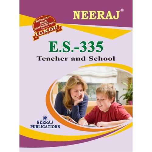 IGNOU : ES-335 Teacher and School- English Medium