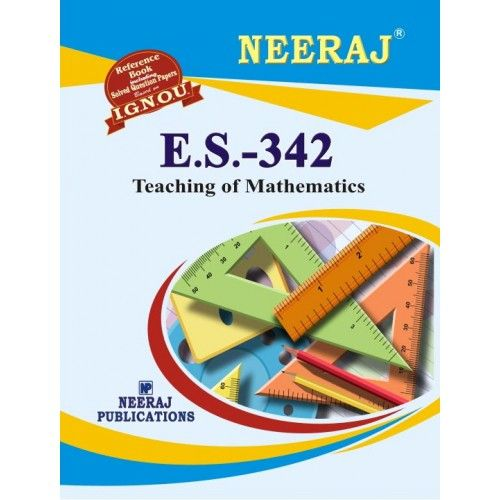 IGNOU : ES-342 Teaching of Mathematics- English Medium