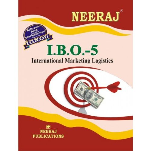 IGNOU: IBO-5 International Marketing Logistics-English Medium