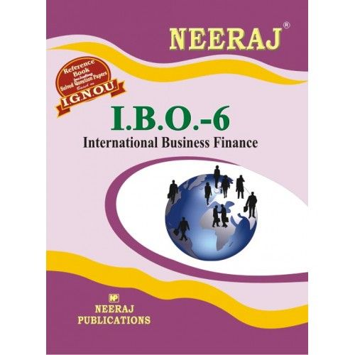 IGNOU: IBO-6 International Business Finance-English Medium