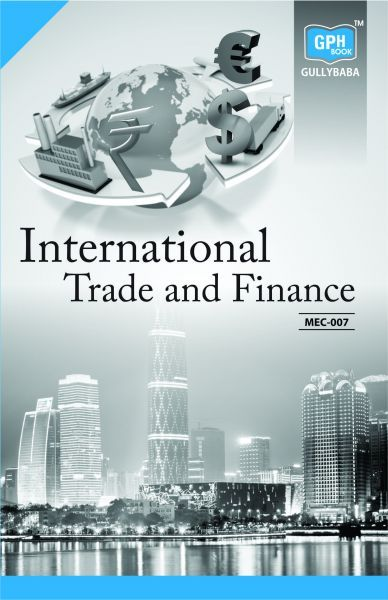IGNOU MEC-7 International Trade and Finance Book in English Medium