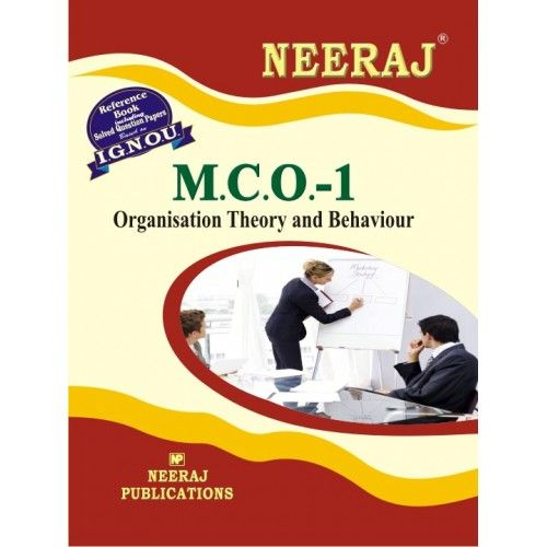 IGNOU: MCO-1 Organisation Theory & Behaviour-English Medium