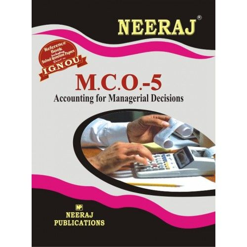 IGNOU: MCO-5 Accounting For Managerial Decisions-English Medium