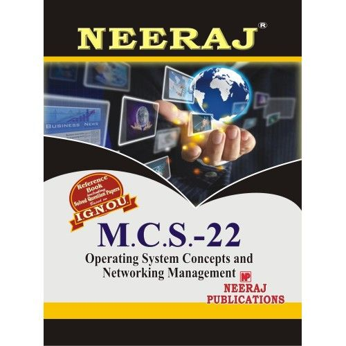 IGNOU : MCS- 022 Operating Concepts & Networking Management