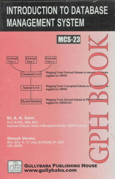 MCS23 Introduction To Database Management Systems (IGNOU Help book for MCS-023 in English Medium)