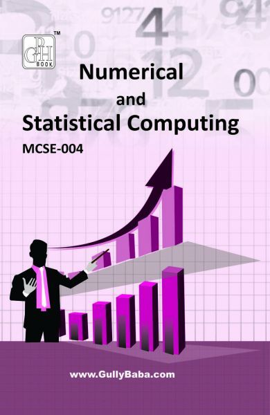 IGNOU MCSE - 004 Numerical and Statistical Computing