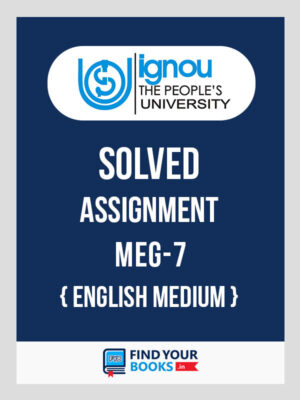 MEG7 Ignou Solved Assignment