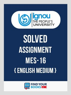 MES16 IGNOU Solved Assignment English Medium
