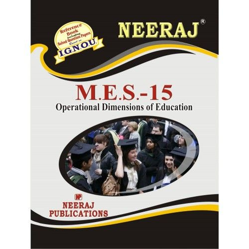 IGNOU: MES-15 Operational Dimensions Of Education-English Medium