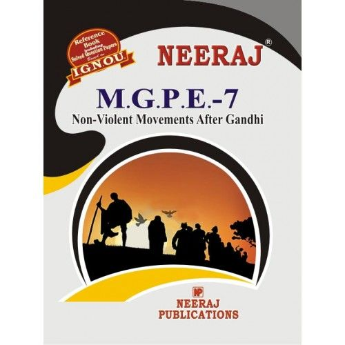IGNOU: MGPE-7 Non-Voilence Movement After Gandhi- English Medium