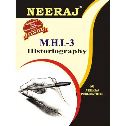 IGNOU: MHI-3 Historiography- English Medium
