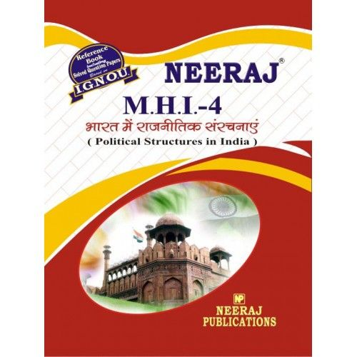 IGNOU: MHI-4 Political Structure in India- Hindi Medium