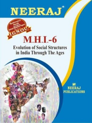 IGNOU: MHI-6 Evolution of Social Structures in India Through the Ages- English Medium