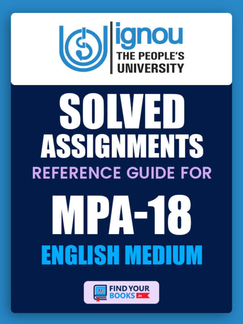 MPA18 Ignou Solved Assignment English Medium