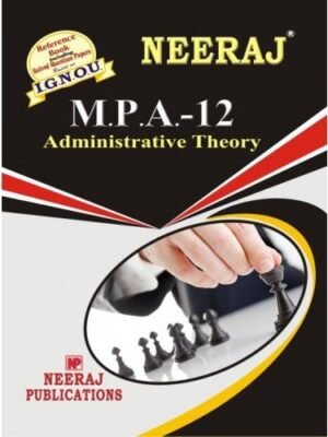 IGNOU: MPA-12  Administrative Theory-English Medium