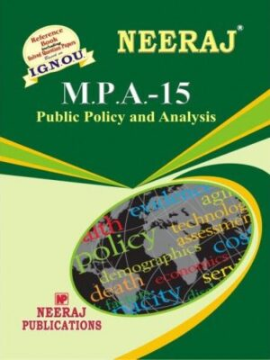 IGNOU: MPA-15  Public Policy And Analysis-English Medium