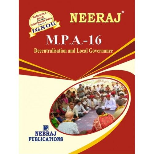 IGNOU: MPA-16  Decentralisation & Local Governance-English Medium