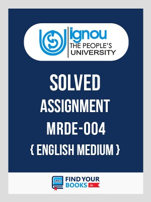 MRDE4 IGNOU Solved Assignment English Medium