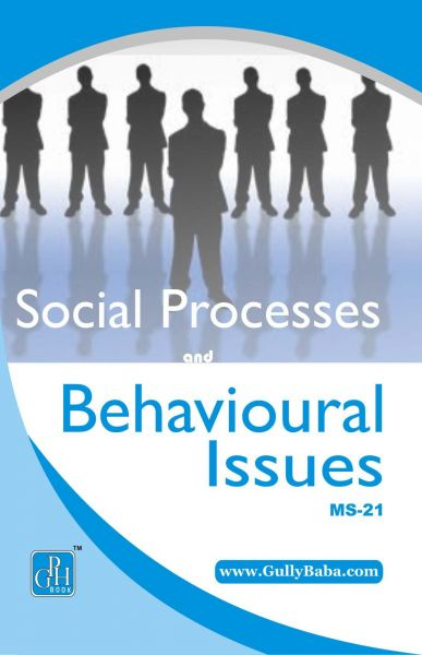 MS-21 Social Processes And Behavioural Issues (IGNOU Help book for MS-21 in English Medium)