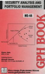 MS-44 Security Analysis And Portfolio Management (IGNOU Help book for MS-44 in English Medium)