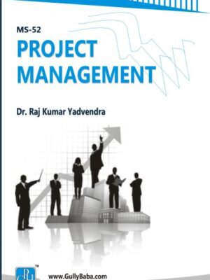 MS 52 Project Management (IGNOU Help book for MS-52 in English Medium)