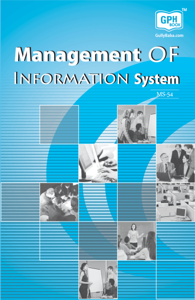 MS-54 Management of Information system(IGNOU Help book for MS-54 in English Medium)