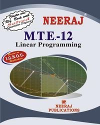 IGNOU : MTE-12 Linear Programming- English Medium