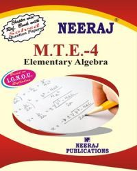 IGNOU : MTE-4 ELEMETARY ALGEBRA- English Medium