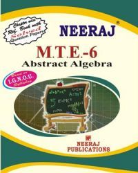 IGNOU : MTE-6 Abstract Algebra- English Medium