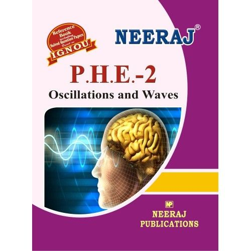 IGNOU PHE-2 Osciltations & Waves- English Medium