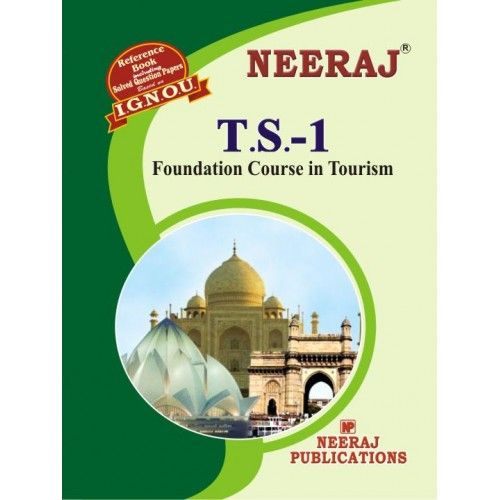 IGNOU: TS1-EM Foundation Course In Tourism-English Medium