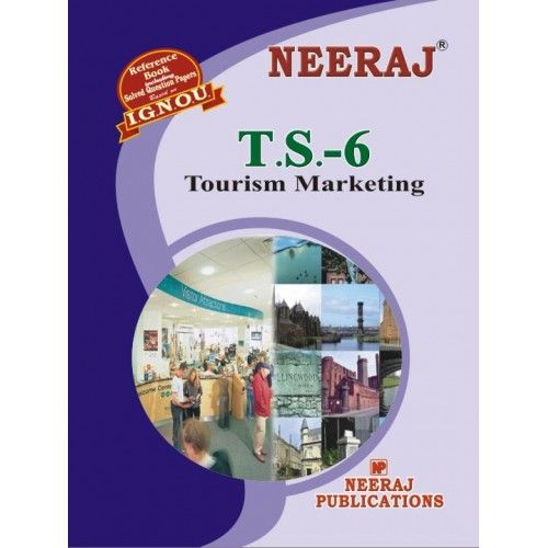 IGNOU: TS6-EM Tourism Marketing-English Medium