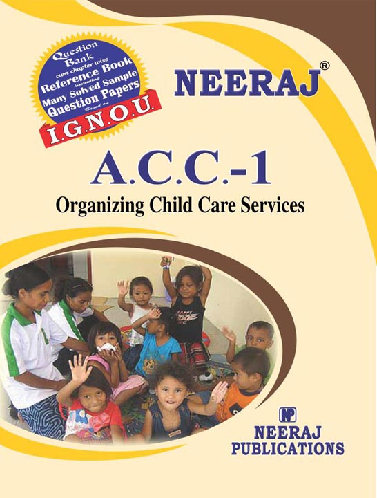 ACC1 Organizing Child Care Services ( IGNOU Guide Book for ACC1) English Medium