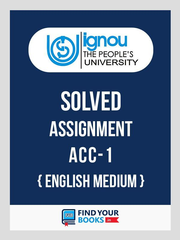ACC-1 IGNOU Solved Assignment 2019-20 in English Medium