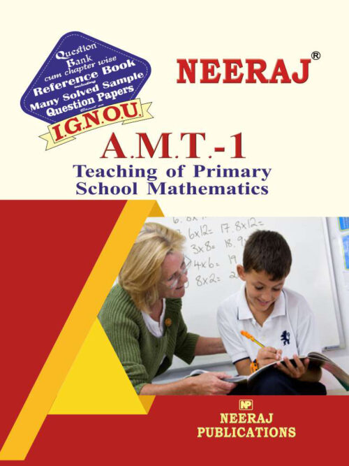 AMT1 Teaching of Primary School Mathematics ( IGNOU Guide Book For AMT1 ) English Medium