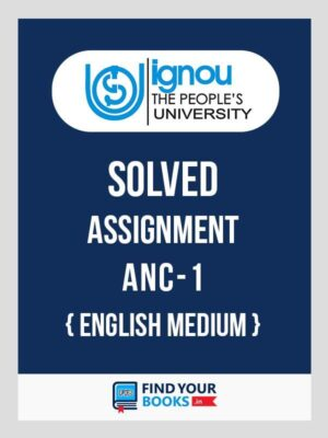 ANC1 Ignou Solved Assignment English Medium