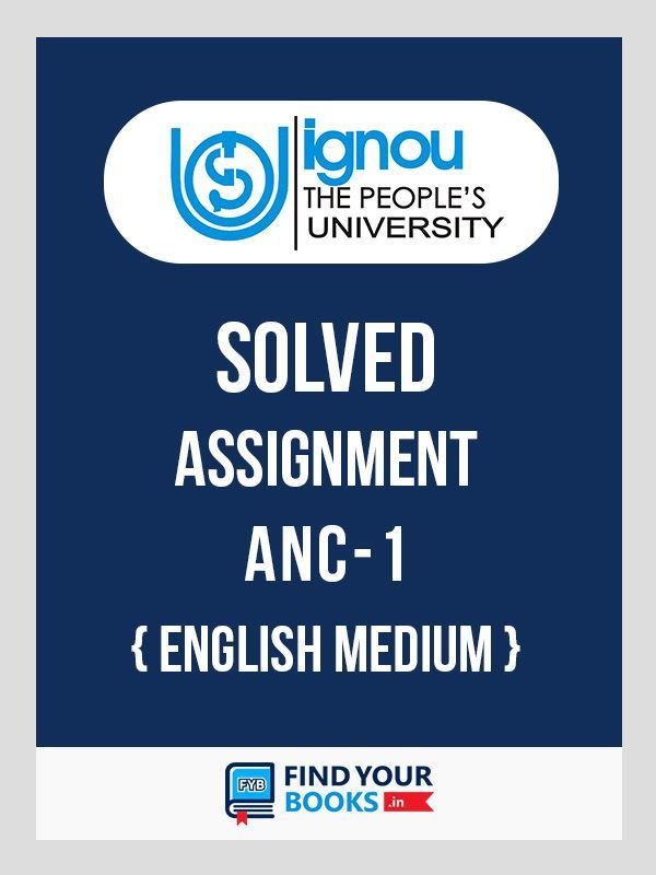 ANC-1 Assignment 2020 Solved - IGNOU ANC 01
