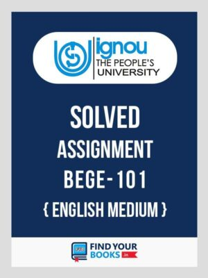 BEGE-101 IGNOU Solved Assignment 2019-20 in English Medium