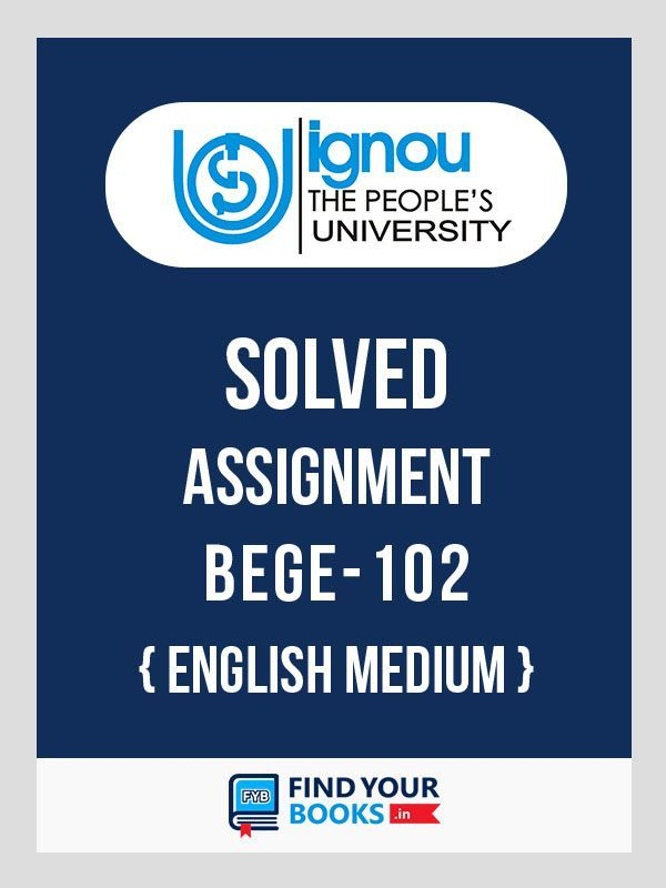 BEGE-102 IGNOU Solved Assignment 2019-20  - English Medium