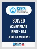 BEGE-104 IGNOU Solved Assignment 2019-20 - English Medium