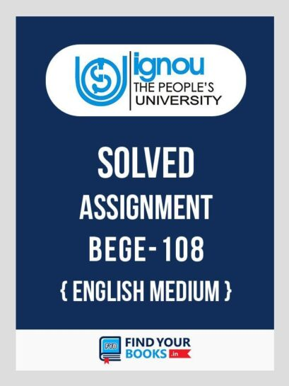 BEGE-108 IGNOU Solved Assignment 2019-20