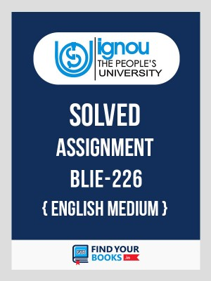 BLIE226 Ignou Solved Assignment English Medium