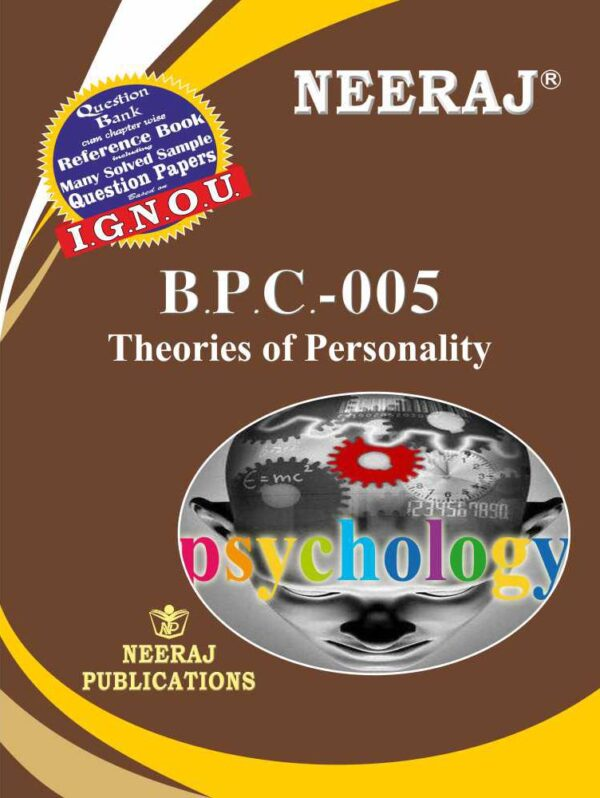 BPC005 Theories of Personality ( IGNOU Guide Book For BPC005 ) English Medium