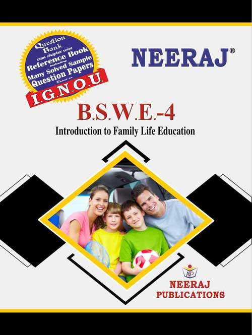 BSWE4 Introduction To Family Education ( IGNOU Guide Book For BSWE4 ) English Medium