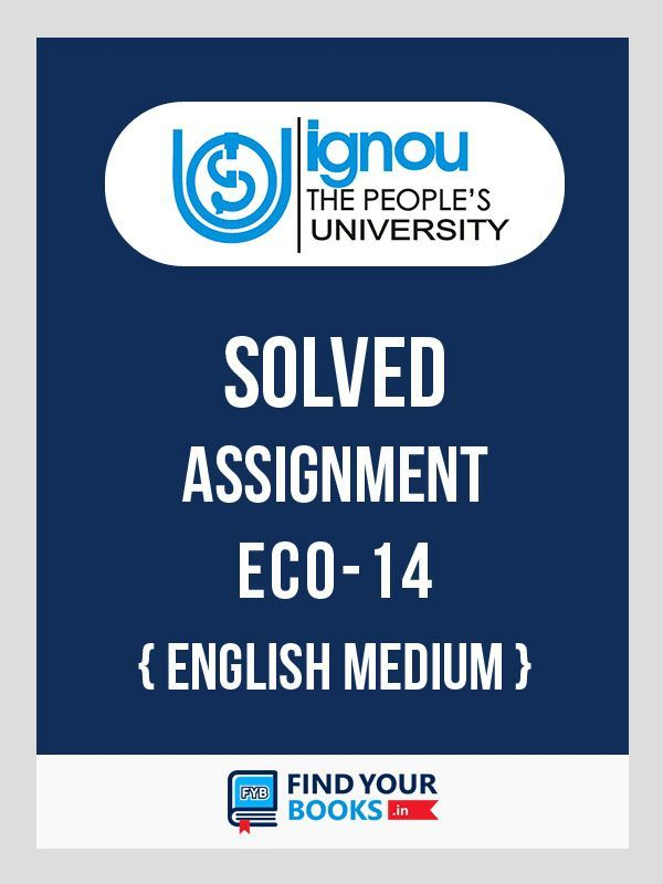 ECO 14  IGNOU Solved Assignment 2019-20 in English Medium