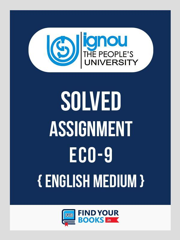 ECO9 IGNOU Solved Assignment 2019-20 - English Medium