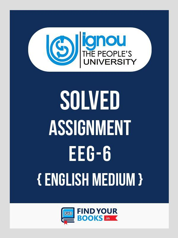 EEG-6/BEGE-106 IGNOU  Solved Assignment 2019-20 - English Medium